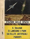 italian ary - Stazioni nello spazio. Si lanciano i primi satelliti artificiali.