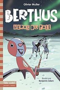 Berthus (5) : Héros du Pôle