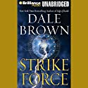 Strike Force Audiobook by Dale Brown Narrated by Christopher Lane