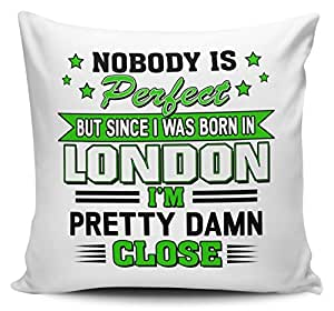 Personalizado nadie es perfecto pero desde que nació en... Funny cojín Cover w/interior–verde