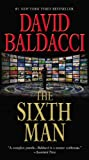 The Sixth Man, David Baldacci, 1455500062