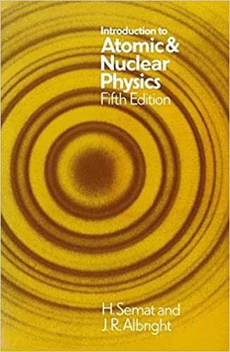 Introduction to Atomic and Nuclear Physics: Fifth Edition