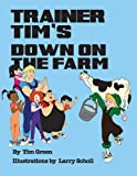 Trainer Tim's down on the Farm, Tim Green, 1477297200