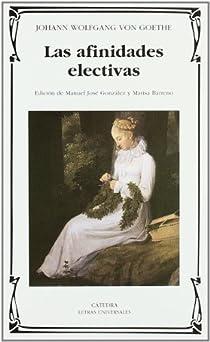 Las afinidades electivas par Goethe