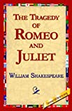 The Tragedy of Romeo and Juliet, William Shakespeare, 1421813661