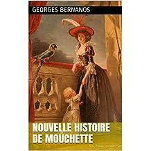 Nouvelle histoire de Mouchette (French Edition)