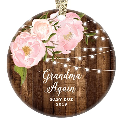 You're Going To Be A Grandma Again in 2019, Pregnancy Reveal Christmas Ornament Announcement New Baby Due Next Year Present Keepsake Dated Peony 3