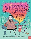 Whizz! Pop! Granny, Stop!, Tracey Corderoy, 0763665517