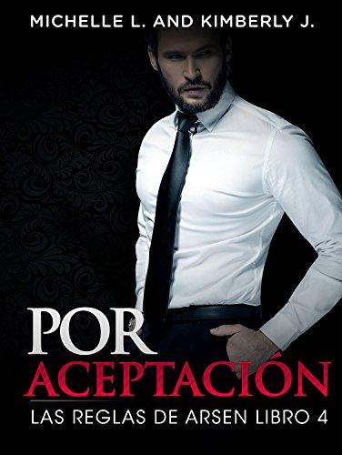 Erotica: Por Aceptacion- Las Reglas Del Multimillonario Arsen
