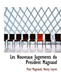 Les Nouveaux Jugements du Pracsident Magnaud, Henry Leyret Magnaud, 0554977818