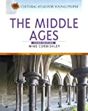 The Middle Ages, Mike Corbishley, 0816068259