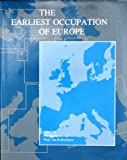 The Earliest Occupation of Europe, Wil Roebroeks, 9073368065
