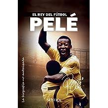 Pelé: El rey del fútbol