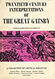 Twentieth Century Interpretations of the Great Gatsby: A Collection of Critical Essays