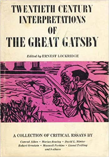 amazon com twentieth century interpretations of the great gatsby  amazon com twentieth century interpretations of the great gatsby a collection of critical essays 9780133638202 ernest lockridge books