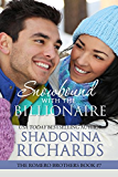 Snowbound with the Billionaire (The Romero Brothers, Book 7)