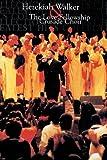 img - for Hezekiah Walker & the Love Fellowship Crusade Choir book / textbook / text book