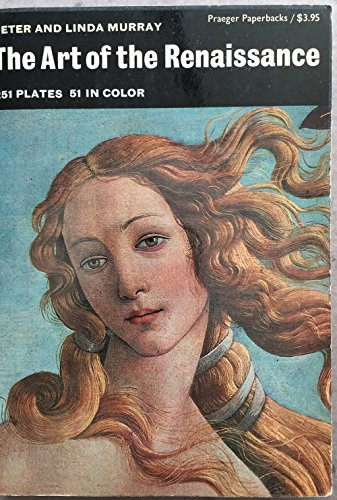 The Art Of The Renaissance by Peter & Linda Murray