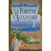 FORTUNE D'ALEXANDRIE (LA) (PRIX ROMAN ÉVASION)