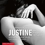 Justine oder vom Missgeschick der Tugend (Erotik Hörbuch Edition) |  Marquis de Sade