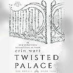 Twisted Palace | Erin Watt