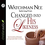 img - for Changed Into His Likeness by Watchman Nee (2014-11-13) book / textbook / text book