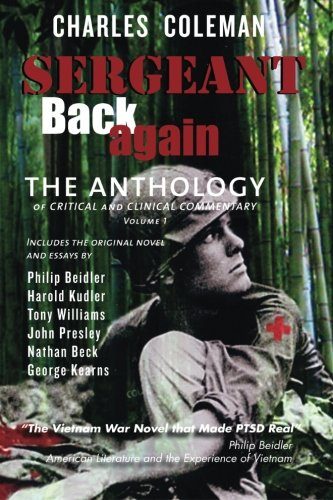 Sergeant Back Again: The Anthology: Of Clinical and Critical Commentary Volume 1 pdf epub