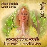 Romantische Musik für Reiki & Meditation