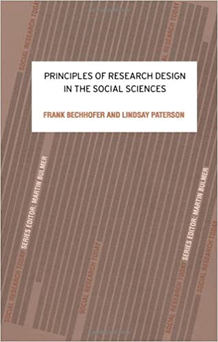 Amazon Com Principles Of Research Design In The Social Sciences Social Research Today 9780415214438 Bechhofer Frank Paterson Lindsay Books