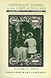 img - for Immigrant Women in the Land of Dollars: Life and Culture on the Lower East Side 1890-1925 (New Feminist Library) by Elizabeth Ewen (1985-01-01) book / textbook / text book