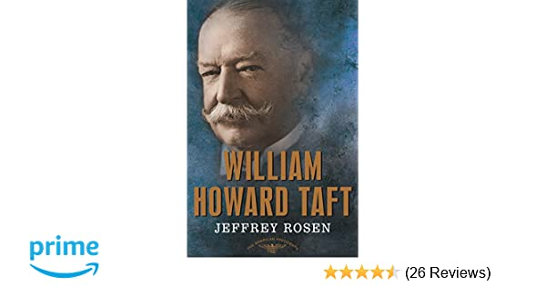 Amazon com: William Howard Taft: The American Presidents Series: The