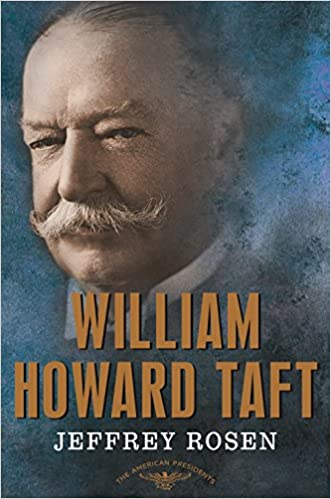 Amazon William Howard Taft The American Presidents Series The