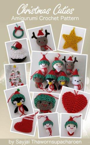 Christmas Cuties Amigurumi Crochet Pattern Chrismas Ornaments Book