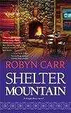 """""""Shelter Mountain (Virgin River, Book 2)"""" av Robyn Carr"""