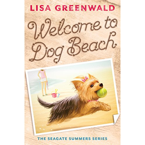 Price comparison product image Welcome to Dog Beach (The Seagate Summers #1)
