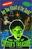 The TALE OF CUTTER'S TREASURE (ARE YOU AFRAID OF THE DARK 2) by David Seidman (1995-05-01)