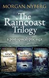The Raincoast Trilogy: A Post-apocalyptic Saga
