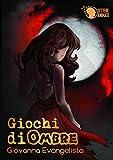 Giochi di Ombre (Italian Edition)