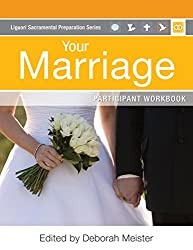 Your Marriage Participant Workbook (Liguori Sacramental Preparation)