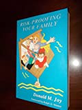 Risk-Proofing Your Family, Donald M. Joy, 087808763X