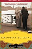 The Yacoubian Building: A Novel, Alaa Al Aswany, 0060878134