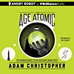 The Age Atomic | Adam Christopher