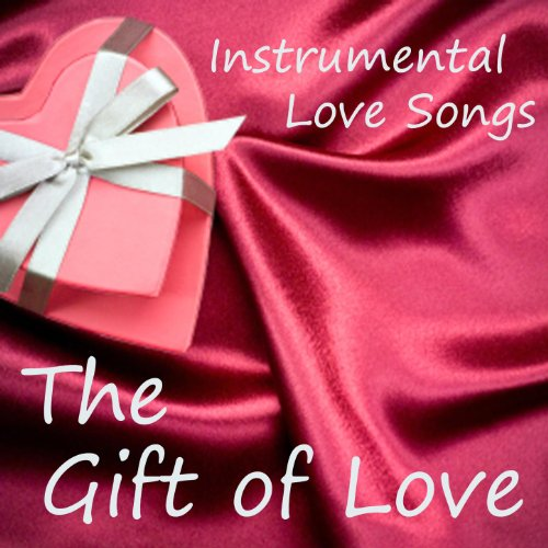 Amazon The Most Romantic Instrumental Love Songs