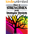 How to Strengthen Your Immune System: Discover the Best Immunity Boosting Foods, Vitamins, Herbs, and Other Effective Ways to Strengthen the Immune System