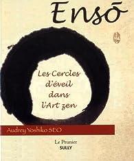 Ensô : Les cercles d'éveil dans l'art zen par Tsuruo Yoshiko