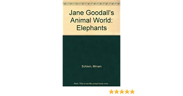 Jane Goodall's Animal World: Elephants