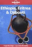 img - for Lonely Planet Ethiopia Eritrea and Djibouti (Lonely Planet Travel Survival Kit) book / textbook / text book