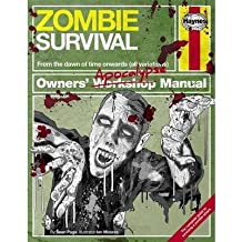Zombie Survival Manual : The Complete Guide to Surviving a Zombie Attack(Hardback) - 2013 Edition