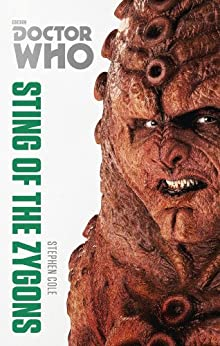 Doctor Who: Sting of the Zygons: The Monster Collection Edition by [Cole, Stephen]