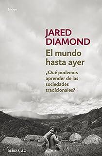El mundo hasta ayer par Jared Diamond